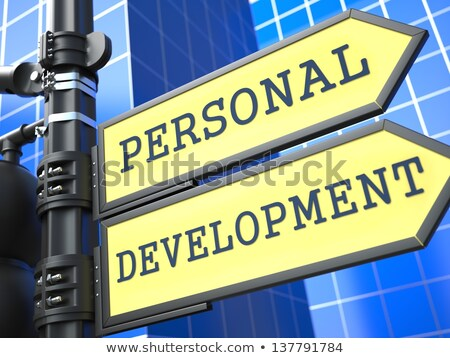 Education Concept. Personal Development Roadsign. Stock photo © tashatuvango