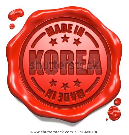 Made in Korea - Stamp on Red Wax Seal. Stock photo © tashatuvango