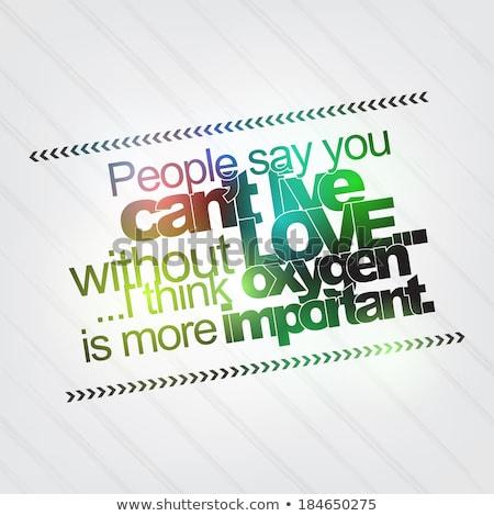 Oxigênio mais importante amor pessoas viver Foto stock © maxmitzu