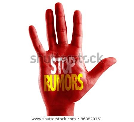stop gossip on open hand stock photo © tashatuvango