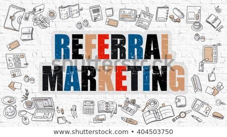 Referral Marketing in Multicolor. Doodle Design. Stock photo © tashatuvango