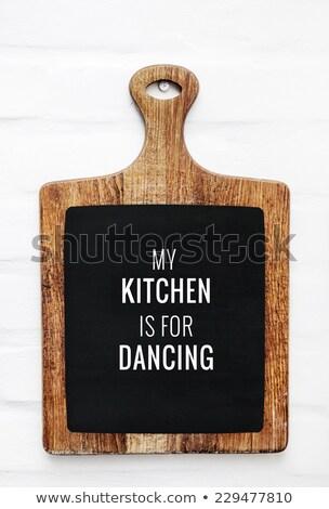 кухне разделочная доска стены знак цитировать Сток-фото © FoxysGraphic
