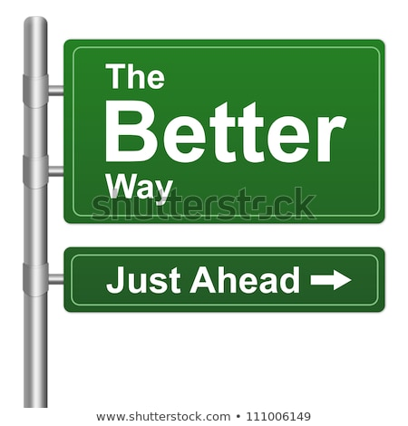 Stock photo: Better way highway street sign