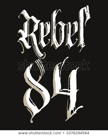 Rebel t-shirt with Gothic calligraphy lettering, Hand drawn sketchy design. Vector Stock photo © Andrei_