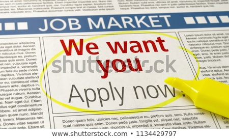 Job ad in a newspaper - We want you Stock photo © Zerbor