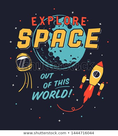 Vintage Explore Space graphic for t shirt, poster. Space propaganda design with spaceship, shuttle,  Stock photo © JeksonGraphics