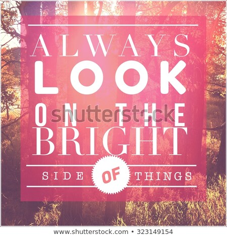 Sempre veja brilhante lado coisas futurista Foto stock © maxmitzu