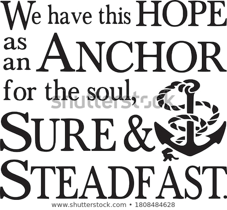 Composite image of hope anchors the soul Stock photo © wavebreak_media