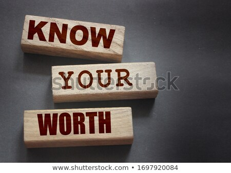know your worth stock photo © ivelin