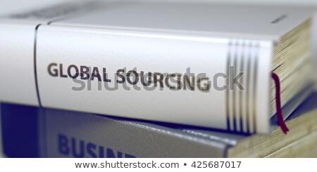 Global Sourcing. Book Title on the Spine. Stock photo © tashatuvango