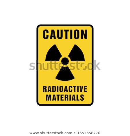 caution radioactive materials Stock photo © experimental