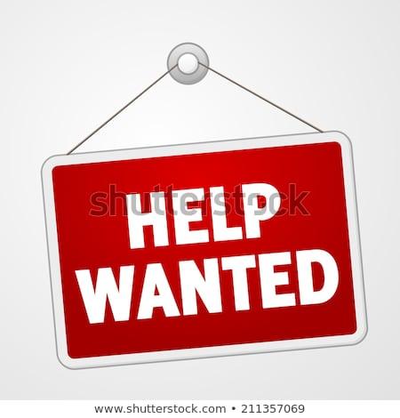 help wanted message stock photo © fuzzbones0