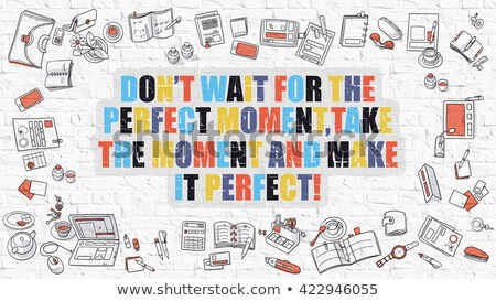 multicolor make it happen on white brickwall doodle style stock photo © tashatuvango