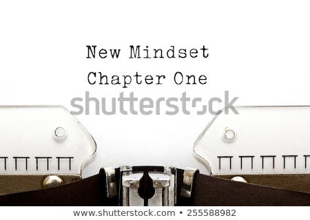 New Mindset Chapter One Typewriter Stock photo © ivelin