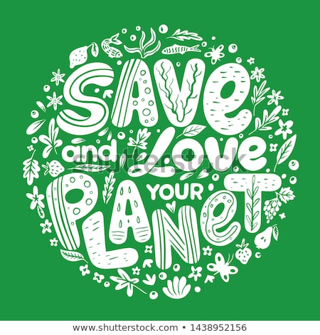 Save The Planet Stock photo © Lightsource
