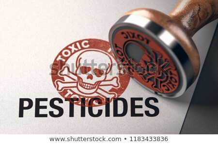 Warn of Pesticide Exposure Stock photo © olivier_le_moal