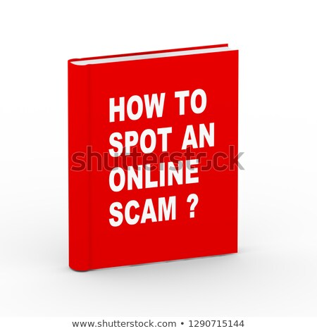 3d book how to spot an online scammer Stock photo © nasirkhan
