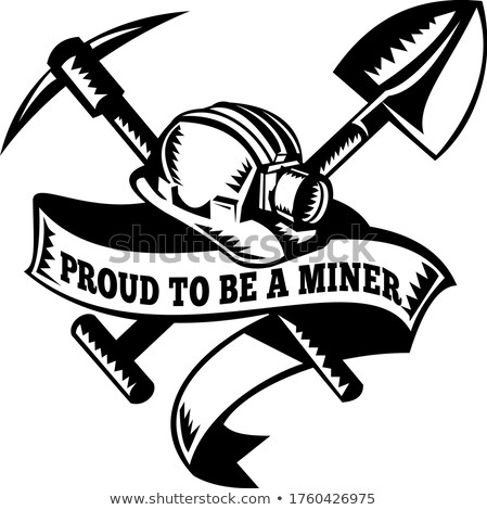 Proud to Be a Miner Hard Hat Crossed Spade and Pick Axe Woodcut Black and White Stock photo © patrimonio