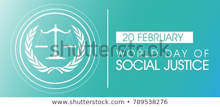 20 February  World Day of Social Justice Stock photo © Olena