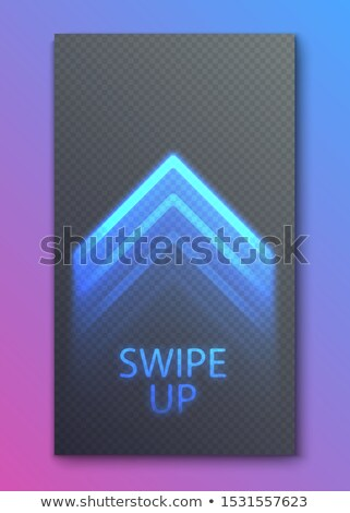 Swipe up, neon glowing arrow button for ui screen social media. Arrow web icon for advertising Stock photo © Iaroslava