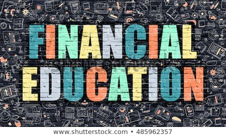 Multicolor Financial Education on Dark Brickwall. Doodle Style. Stock photo © tashatuvango