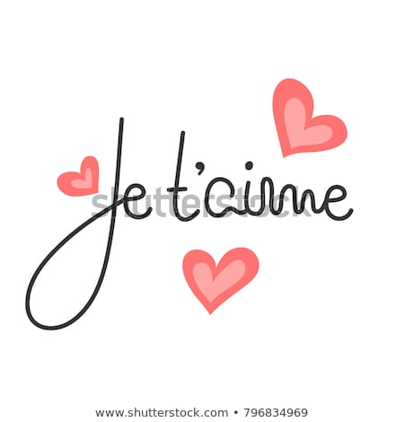 Je t'aime. French lettering. Handwritten romantic quote. Happy Valentine's day. Holiday in February. Stock photo © user_10144511
