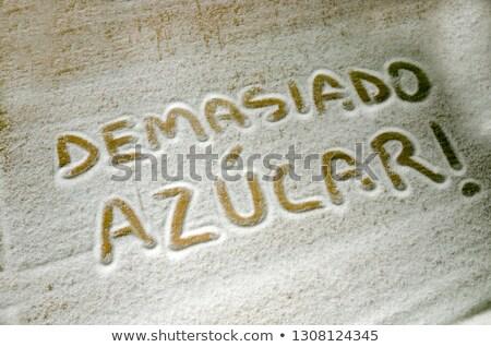 word sugar in Spanish written with sugar Stock photo © nito