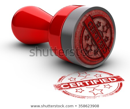 A red stamp on a white background - Certification Stock photo © Zerbor