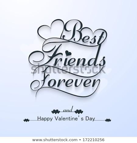 Belo amigos para sempre feliz dia dos namorados coração Foto stock © bharat
