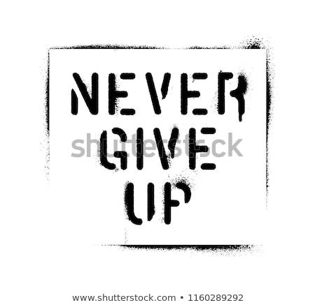 Nunca dar para cima motivacional lousa fé Foto stock © stevanovicigor