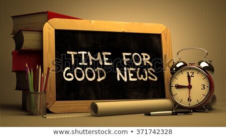 時間 良いニュース 黒板 手描き 文字 スタック ストックフォト © tashatuvango