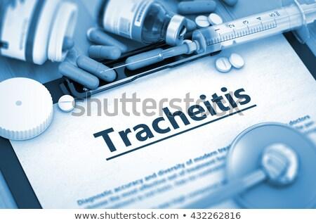 tracheitis diagnosis medical concept composition of medicament stock photo © tashatuvango