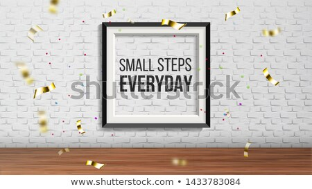 Art Frame With Phrase Small Step Everyday Vector Stock photo © pikepicture