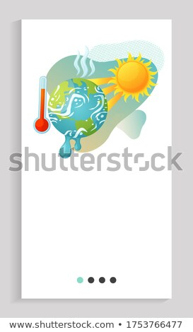 Cataclysm High Degree, Hot Weather, Warming App Stock photo © robuart