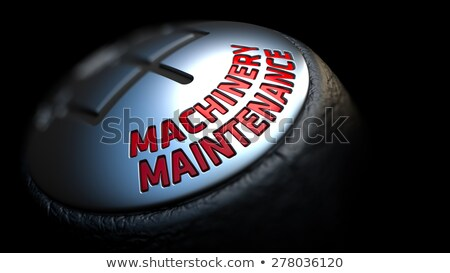 Machinery Maintenance. Gear Lever. Control Concept. Stock photo © tashatuvango