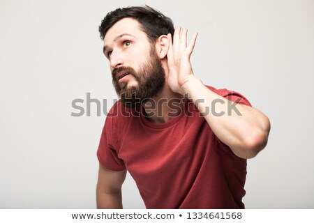man, listening, viewing the gesture of hand behind the ear Stock photo © alexandrenunes