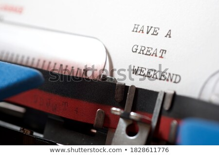 weekend text on old typewriter stock photo © stevanovicigor