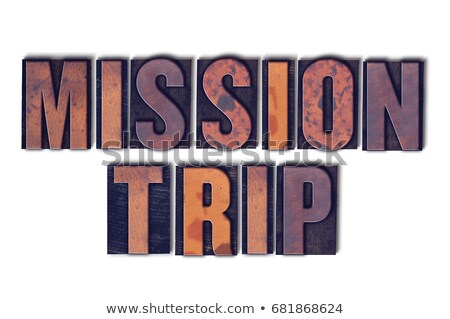 Missionary Concept Isolated Letterpress Word Stock photo © enterlinedesign