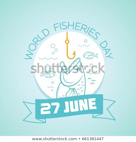 27 june World Fisheries Day Stock photo © Olena