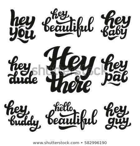 ストックフォト: Hey You There