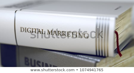 Digitale marketing boek titel 3D wervelkolom Stockfoto © tashatuvango
