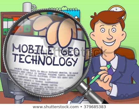 Mobile Geo Technology through Magnifier. Doodle Style. Stock photo © tashatuvango