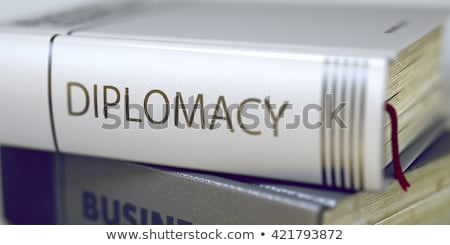 Diplomacy Concept on Book Title. 3D Illustration. Stock photo © tashatuvango
