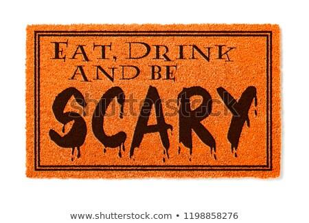 Mangiare bere scary halloween arancione benvenuto Foto d'archivio © feverpitch