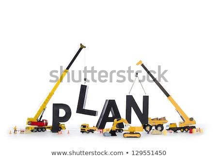 Build up a plan: Machines building plan-word. Stock photo © lichtmeister