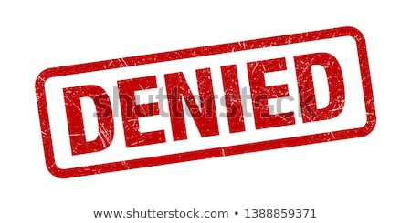 Denied Stamp Stock photo © cteconsulting