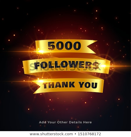 5000 followers thankyou celebration background in golden style Stock photo © SArts