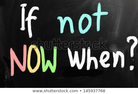 no · ahora · colorido · palabras · pizarra · luz - foto stock © nenovbrothers