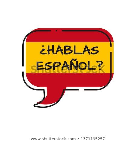 Se Habla Espanol Stock photo © ivelin