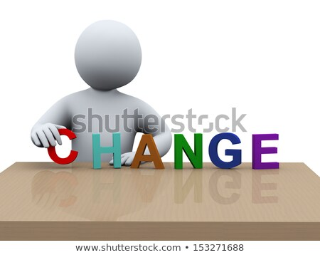 3d man placing word change Stock photo © ribah
